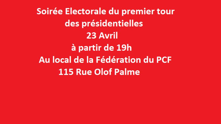 Soirée Electorale - 23 Avril - Au local de la Fédération